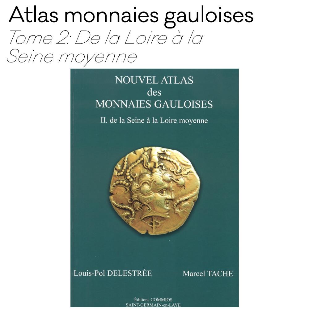 Nouvel Atlas des monnaies gauloises tome 2